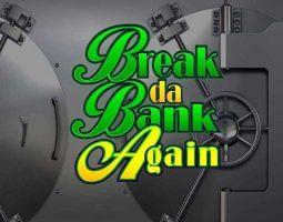 Break da Bank Again Online Kostenlos Spielen
